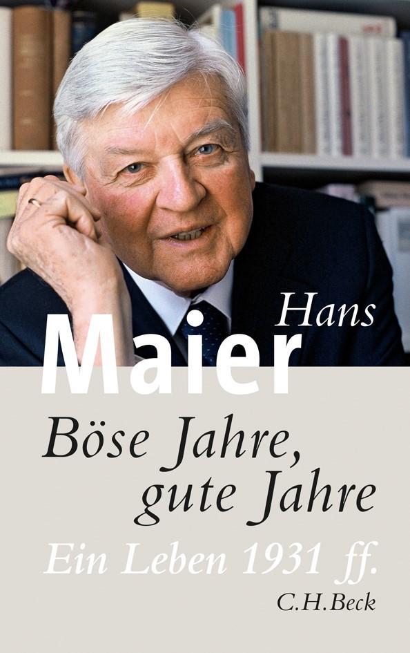 Böse Jahre, gute Jahre | Maier, Hans | 3. Auflage, 2011 | Buch (Cover)