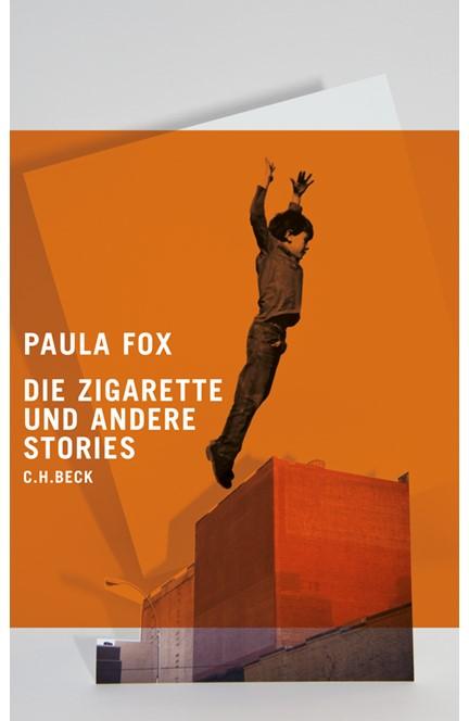 Cover: Paula Fox, Die Zigarette und andere Stories