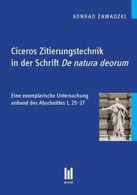 Ciceros Zitierungstechnik in der Schrift De natura deorum | Zawadzki, 2011 (Cover)