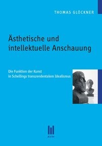 Ästhetische und intellektuelle Anschauung | Glöckner, 2011 | Buch (Cover)