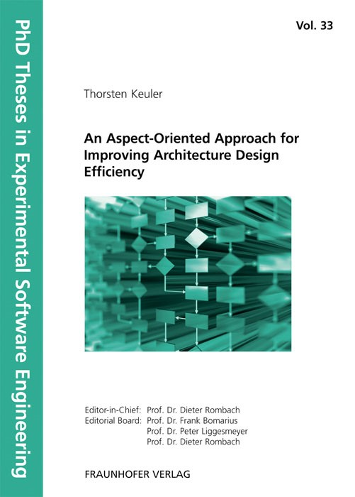 An Aspect-Oriented Approach for Improving Architecture Design Efficiency | / Rombach / Liggesmeyer / Bomarius, 2011 | Buch (Cover)