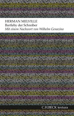 Abbildung von Melville, Herman | Bartleby der Schreiber | 2. Auflage | 2015 | beck-shop.de