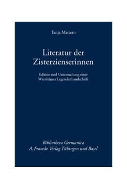 Abbildung von Mattern | Literatur der Zisterzienserinnen | 2011 | Edition und Untersuchung einer... | 56