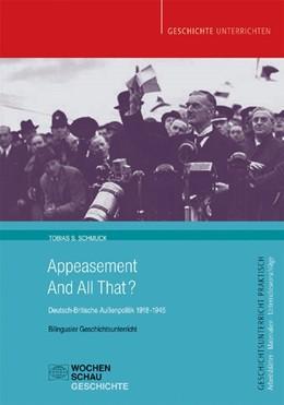 Abbildung von Schmuck | Appeasement And All That? | 2013 | Deutsch-Britische Außenpolitik...