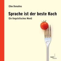 Abbildung von Donalies | Sprache ist der beste Koch | 2010