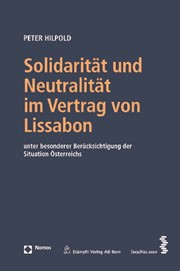 Solidarität Und Neutralität Im Vertrag Von Lissabon Hilpold 2010