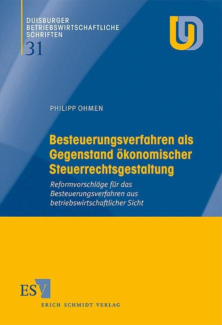 Besteuerungsverfahren als Gegenstand ökonomischer Steuerrechtsgestaltung | Ohmen, 2010 | Buch (Cover)