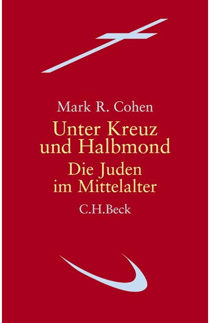 Cover: Mark R. Cohen, Unter Kreuz und Halbmond