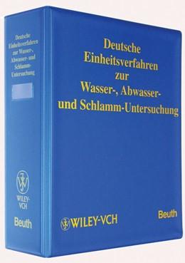 Abbildung von DIN Wasserchemische Gesellschaft in der GDCh | Deutsche Einheitsverfahren zur Wasser-, Abwasser- und Schlammuntersuchung | 1. Auflage | 2018 | beck-shop.de