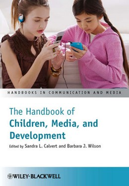 Abbildung von Calvert / Wilson | The Handbook of Children, Media and Development | 1. Auflage | 2010 | beck-shop.de