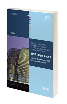 Abbildung von Bauer / / Hausladen | Nachhaltiges Bauen | 2011 | Zukunftsfähige Konzepte für Pl...