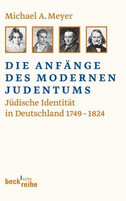 Abbildung von Meyer, Michael A. | Die Anfänge des modernen Judentums | 1. Auflage | 2011 | 1955 | beck-shop.de