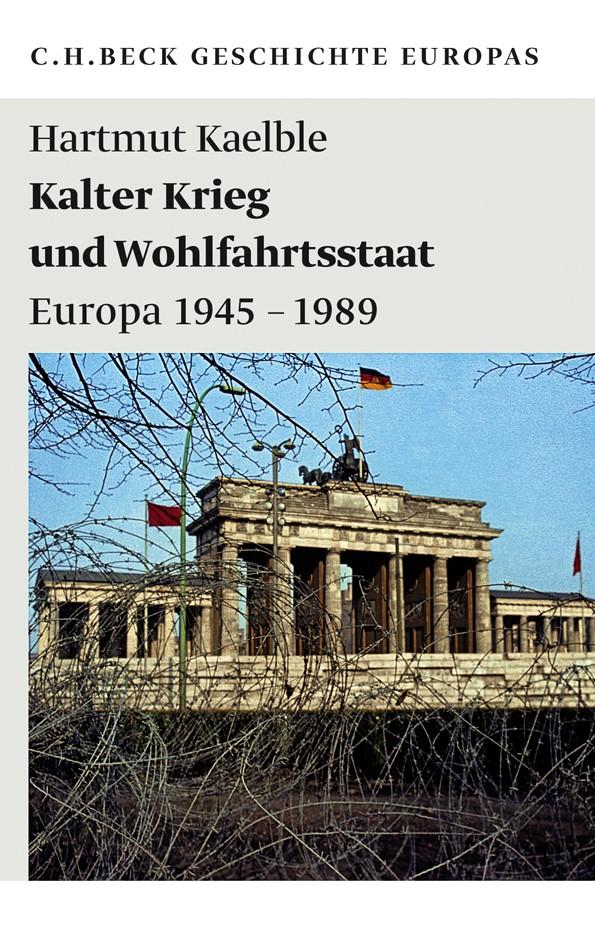 Kalter Krieg und Wohlfahrtsstaat | Kaelble, Hartmut, 2011 | Buch (Cover)