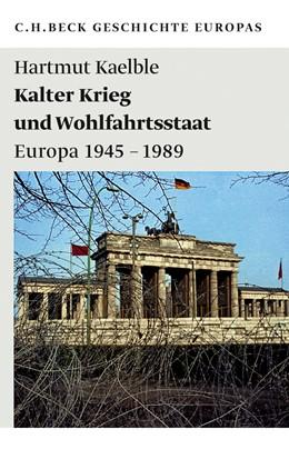 Abbildung von Kaelble, Hartmut | Kalter Krieg und Wohlfahrtsstaat | 2011 | Europa 1945-1989 | 1988