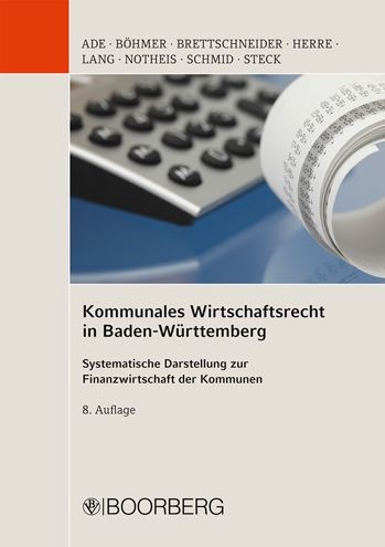 Kommunales Wirtschaftsrecht in Baden Württemberg | Ade / Notheis / Schmid | 8., neu bearb. Aufl. 2011, 2011 | Buch (Cover)