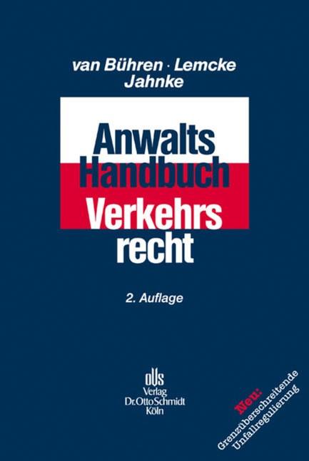 Anwalts-Handbuch Verkehrsrecht | van Bühren / Lemcke / Jahnke | 2., überarbeitete Auflage, 2011 | Buch (Cover)