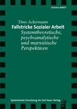 Abbildung von Ackermann | Fallstricke sozialer Arbeit | 2011