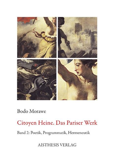 Citoyen Heine. Das Pariser Werk | Morawe, 2010 | Buch (Cover)