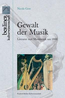 Abbildung von Gess | Gewalt der Musik | 2010 | Literatur und Musikkritik um 1... | 1