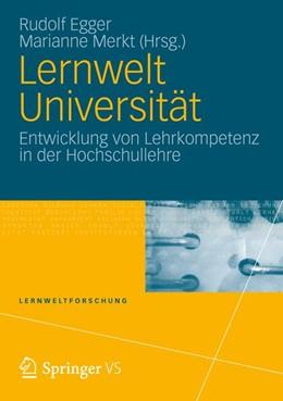 Abbildung von Egger / Merkt | Lernwelt Universität | 2012 | Entwicklung von Lehrkompetenz ... | 9