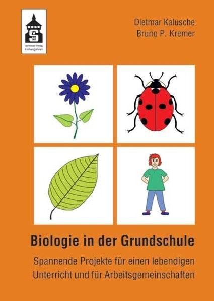 Biologie in der Grundschule | Kalusche / Kremer, 2010 (Cover)