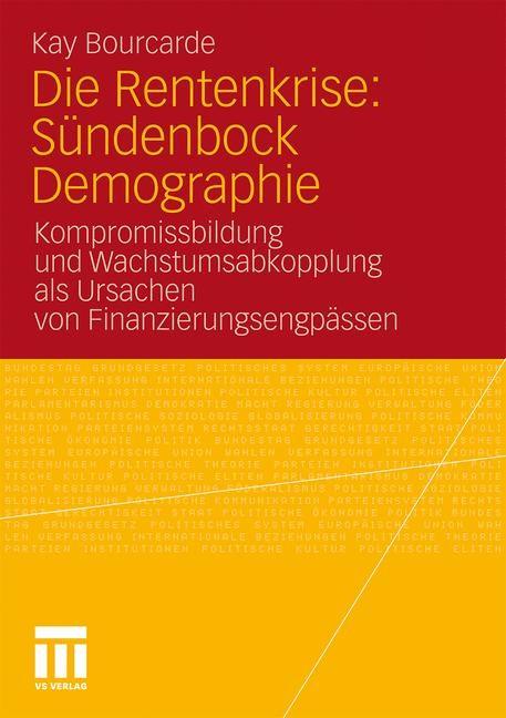 Die Rentenkrise: Sündenbock Demographie | Bourcade, 2010 | Buch (Cover)