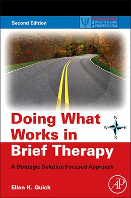 Abbildung von Quick | Doing What Works in Brief Therapy | 2nd edition | 2008 | A Strategic Solution Focused A...