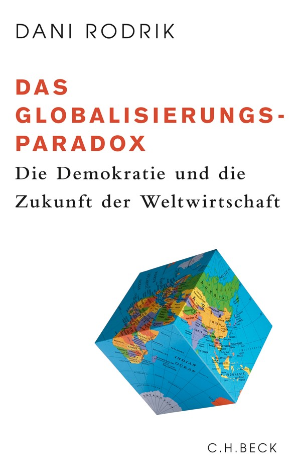 Abbildung von Rodrik, Dani   Das Globalisierungs-Paradox   2011