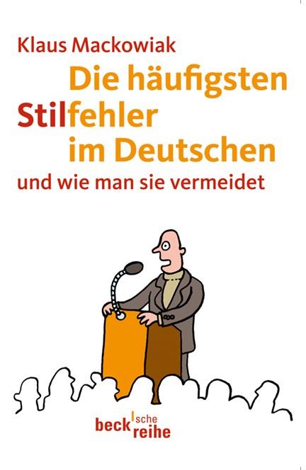 Cover: Klaus Mackowiak, Die häufigsten Stilfehler im Deutschen