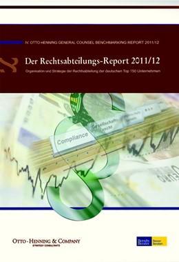 Abbildung von Henning   Der Rechtsabteilungsreport 2011/12   Ausgabe 2011   2011   IV. Otto-Henning General Couns...