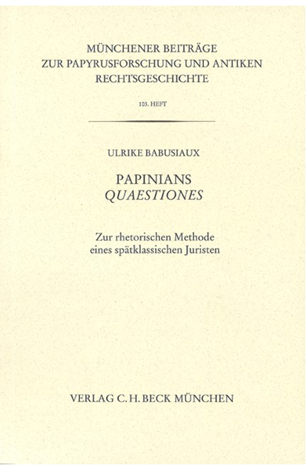 Cover: Ulrike Babusiaux, Münchener Beiträge zur Papyrusforschung Heft 103