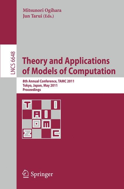 Theory and Applications of Models of Computation | Ogihara / Tarui, 2011 | Buch (Cover)