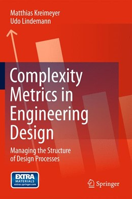 Abbildung von Kreimeyer / Lindemann | Complexity Metrics in Engineering Design | 2011 | Managing the Structure of Desi...