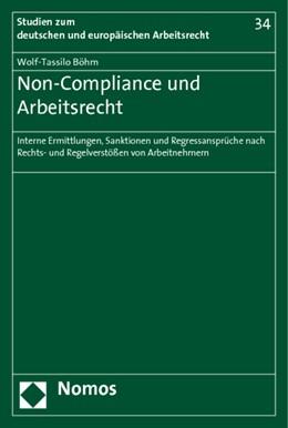 Abbildung von Böhm   Non-Compliance und Arbeitsrecht   2011   Interne Ermittlungen, Sanktion...