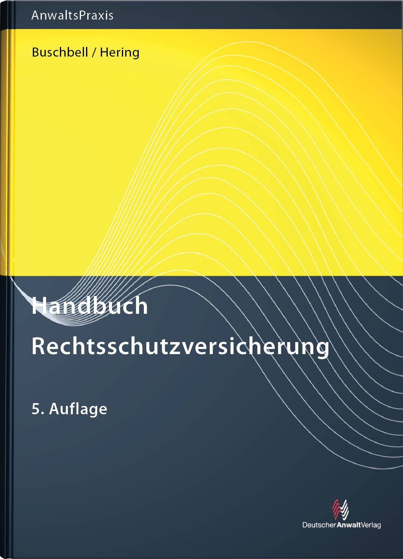 Handbuch Rechtsschutzversicherung | Buschbell / Hering | 5. Auflage, 2011 | Buch (Cover)