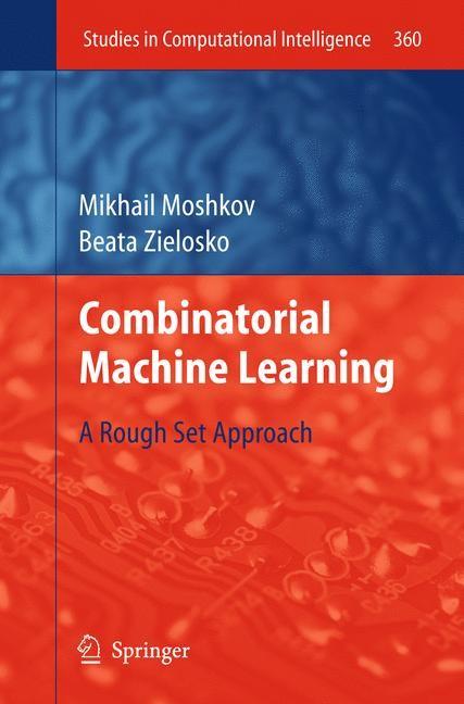 Abbildung von Moshkov / Zielosko | Combinatorial Machine Learning | 2011