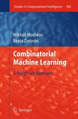 Abbildung von Moshkov / Zielosko | Combinatorial Machine Learning | 2011 | A Rough Set Approach | 360