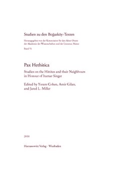 Abbildung von Cohen / Gilan / Miller | Pax Hethitica | 2010 | Studies on the Hittites and th... | 51