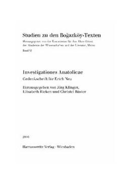 Abbildung von Klinger / Rieken / Rüster | Investigationes Anatolicae | 2010 | Gedenkschrift für Erich Neu | 52