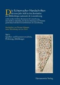 Die Handschriften des Großherzogtums Luxemburg | / Falmagne | 1., Auflage, 2009 | Buch (Cover)