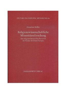 Abbildung von Müller | Religionswissenschaftliche Minoritätenforschung | 2010 | Zur religionshistorischen Dyna... | 60