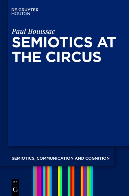 Semiotics at the Circus | Bouissac, 2011 | Buch (Cover)