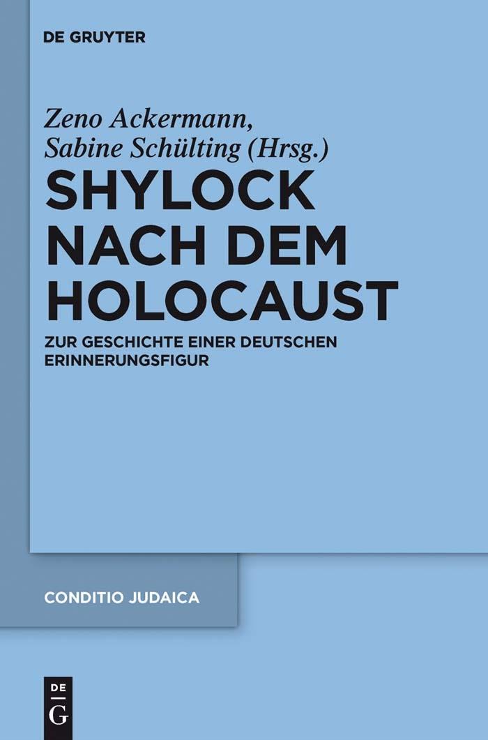 Shylock nach dem Holocaust | Ackermann / Schülting, 2011 | Buch (Cover)