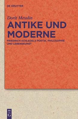 Abbildung von Messlin | Antike und Moderne | 2011 | Friedrich Schlegels Poetik, Ph... | 68 (302)