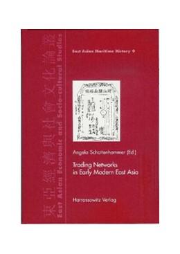 Abbildung von Schottenhammer   Trading Networks in Early Modern East Asia   1., Auflage   2010   9