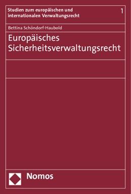 Abbildung von Schöndorf-Haubold | Europäisches Sicherheitsverwaltungsrecht | 2010