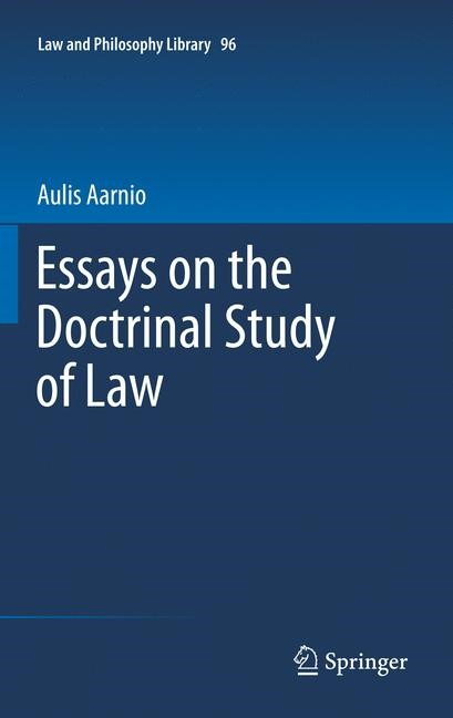 Essays on the Doctrinal Study of Law | Aarnio, 2011 | Buch (Cover)