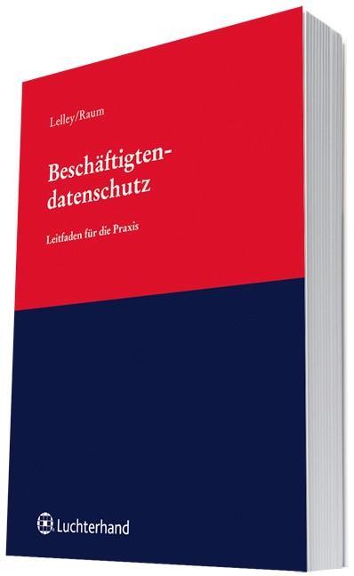 Beschäftigtendatenschutz | Lelley / Raum, 2018 | Buch (Cover)