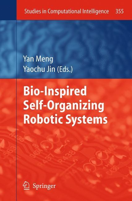 Abbildung von Meng / Jin | Bio-Inspired Self-Organizing Robotic Systems | 2011