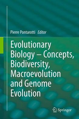 Abbildung von Pontarotti   Evolutionary Biology – Concepts, Biodiversity, Macroevolution and Genome Evolution   2011
